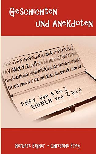 9783848241576: Frey von A bis Z - Eigner von Z bis A
