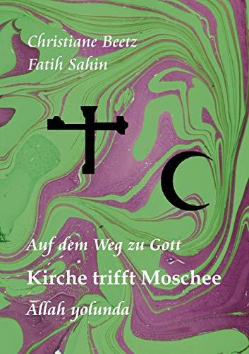 9783848241620: Kirche trifft Moschee (German Edition)
