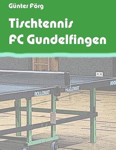 Tischtennis FC Gundelfingen: Günter Förg
