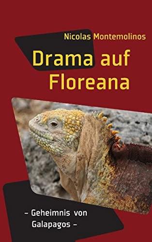 9783848250653: Drama auf Floreana: Geheimnis von Galapagos
