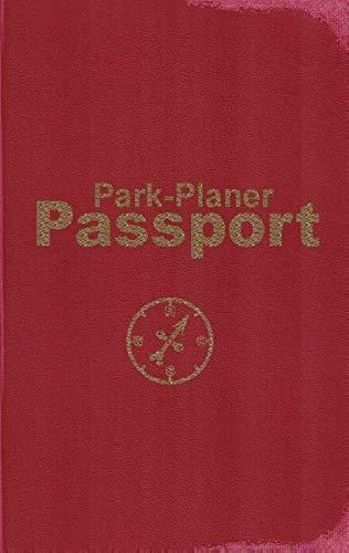 9783848252787: Park-Planer Passport - Mein Reisedokument für die Disney-Parks: Checklisten, Erinnerungen, Herausforderungen für: Disneyland Resort, Walt Disney World Resort, Disneyland Paris