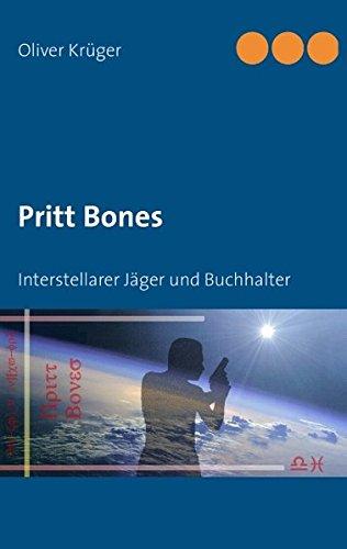9783848252855: Pritt Bones: Interstellarer Jäger und Buchhalter