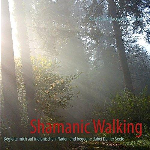 Shamanic Walking - Farb-Auflage: SaJa Saluki Jacqueline Kohler