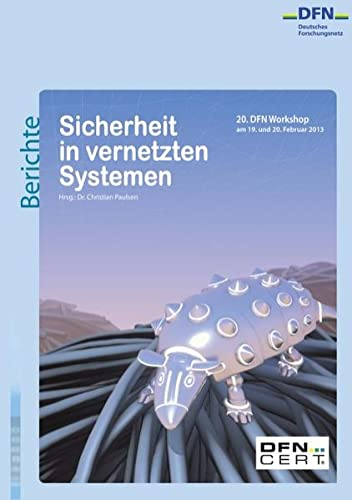 9783848257454: Sicherheit in vernetzten Systemen: 20. DFN Workshop