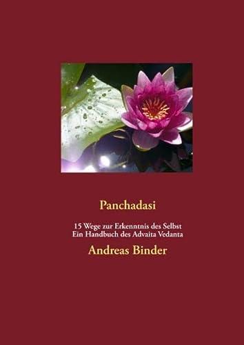 9783848257812: Panchadasi - 15 Wege zur Erkenntnis des Selbst: Ein Handbuch des Advaita Vedanta