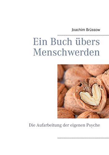 9783848258062: Ein Buch übers Menschwerden (German Edition)
