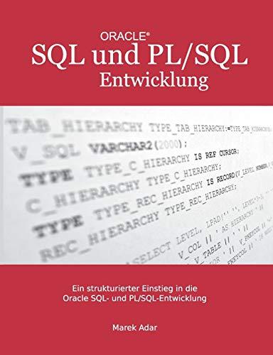 9783848258239: Ein strukturierter Einstieg in die Oracle SQL und PL/SQL-Entwicklung
