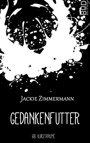 Gedankenfutter: Jackie Zimmermann