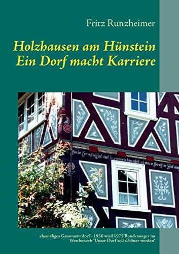 Holzhausen Am Hunstein - Ein Dorf Macht Karriere: Fritz Runzheimer