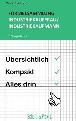 9783848259540: Formelsammlung Industriekauffrau / Industriekaufmann: Prüfungsrelevant