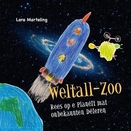 9783848260850: Weltall-Zoo: Rees op e Planéit mat onbekannten Déieren