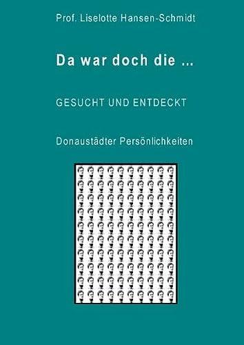 9783848265992: Da war doch die... GESUCHT UND ENTDECKT - Donaustädter Persönlichkeiten
