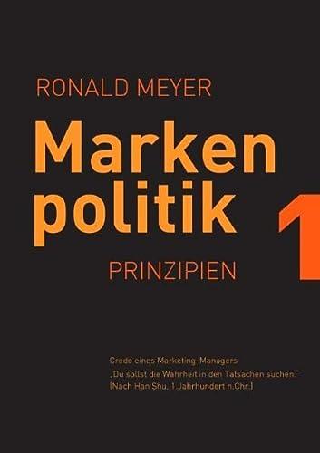 Markenpolitik 1: Ronald Meyer