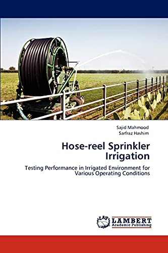 Hose-Reel Sprinkler Irrigation: SAJID MAHMOOD