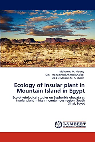 Ecology of insular plant in Mountain Island: Moursy, Mohamed M.;