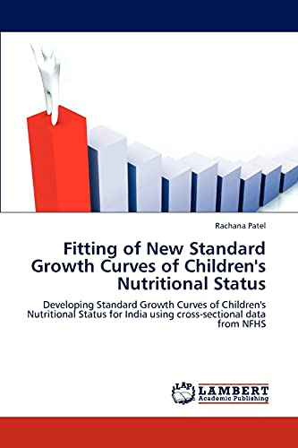 Fitting of New Standard Growth Curves of Childrens Nutritional Status: Rachana Patel