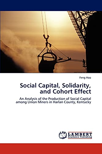 Social Capital, Solidarity, and Cohort Effect: Feng Hao