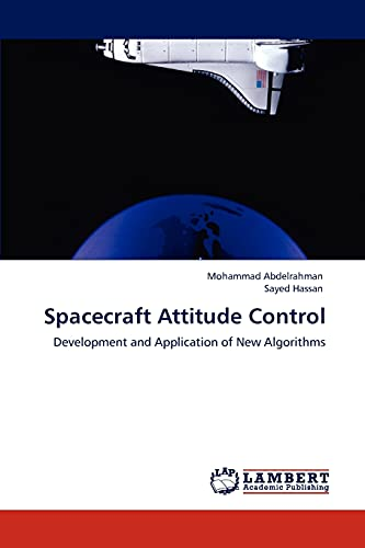 9783848400867: Spacecraft Attitude Control: Development and Application of New Algorithms