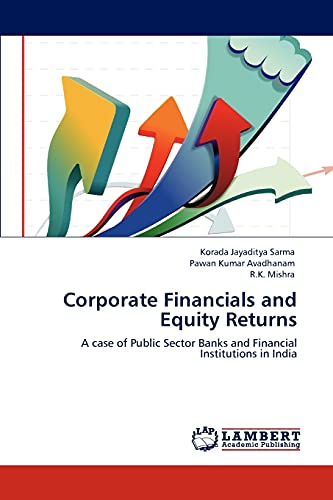 Corporate Financials and Equity Returns: Jayaditya Sarma, Korada