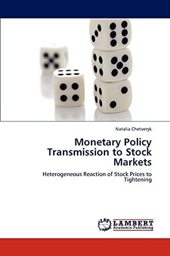 Monetary Policy Transmission to Stock Markets: Natalia Chetveryk