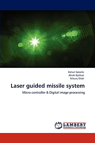 Laser guided missile system: Ketan Solanki