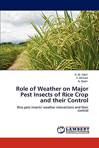 Role of Weather on Major Pest Insects of Rice Crop and their Control: Rice pest insects' ...