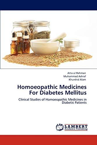 Homoeopathic Medicines for Diabetes Mellitus: Atta Ul Rehman,