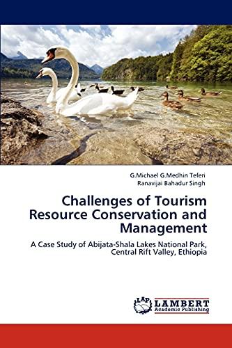 Challenges of Tourism Resource Conservation and Management: Ranavijai Bahadur Singh