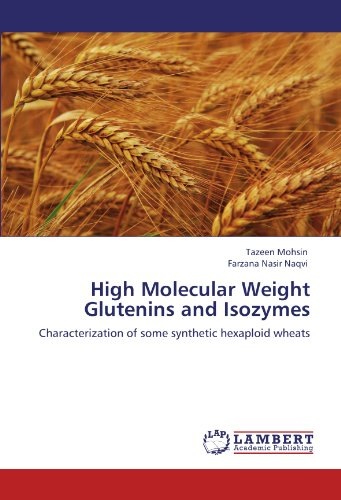 9783848406067: High Molecular Weight Glutenins and Isozymes: Characterization of some synthetic hexaploid wheats
