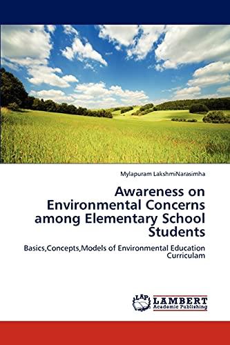Awareness on Environmental Concerns Among Elementary School Students: Mylapuram LakshmiNarasimha