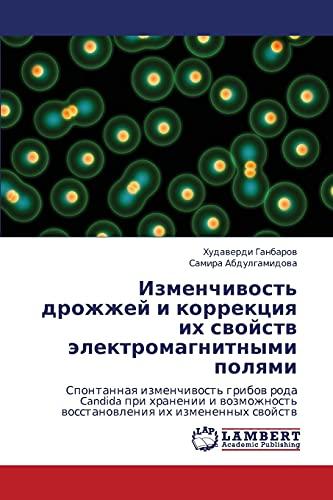 Izmenchivost Drozhzhey I Korrektsiya Ikh Svoystv Elektromagnitnymi Polyami: Khudaverdi Ganbarov