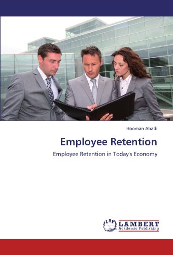 9783848407149: Employee Retention: Employee Retention in Today's Economy