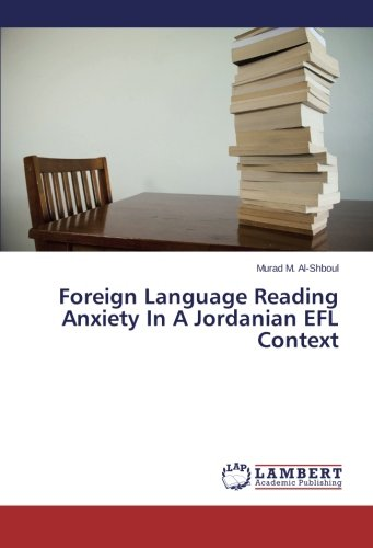 9783848408016: Foreign Language Reading Anxiety In A Jordanian EFL Context