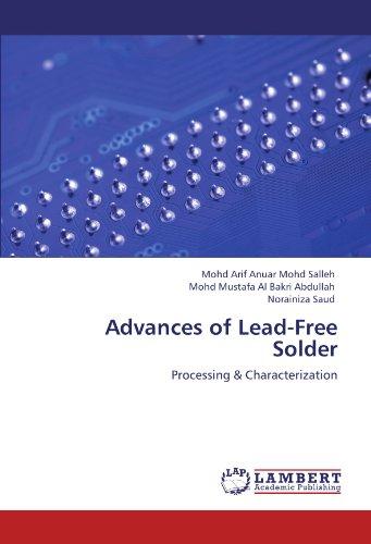 Advances of Lead-Free Solder: Mohd Salleh, Mohd