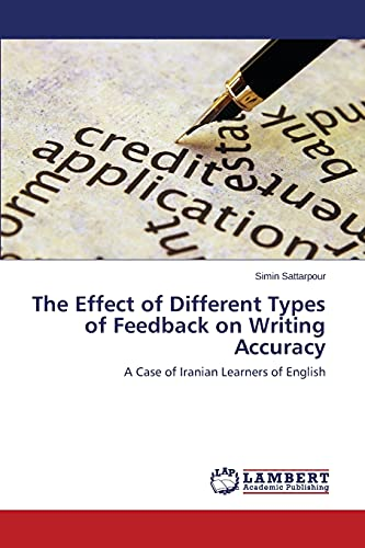 The Effect of Different Types of Feedback on Writing Accuracy: Simin Sattarpour