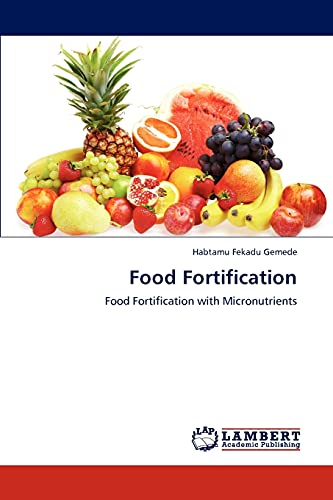 9783848409143: Food Fortification: Food Fortification with Micronutrients