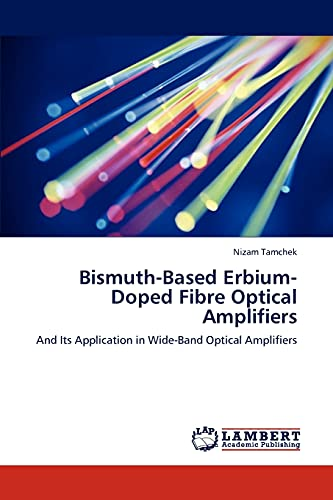 Bismuth-Based Erbium-Doped Fibre Optical Amplifiers