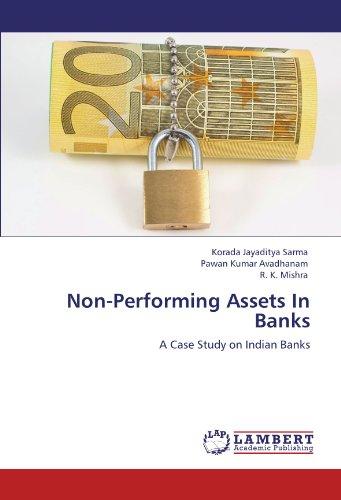 Non-Performing Assets In Banks: Korada Jayaditya Sarma