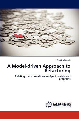 A Model-Driven Approach to Refactoring: Tiago Massoni