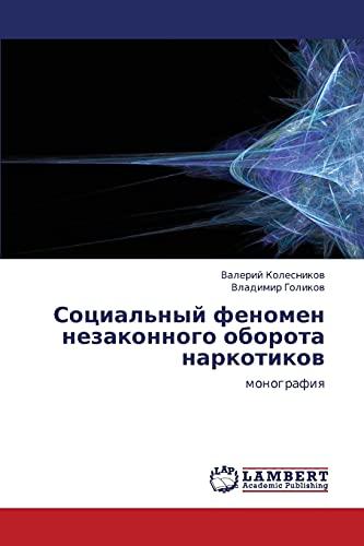 Sotsialnyy Fenomen Nezakonnogo Oborota Narkotikov: Valeriy Kolesnikov