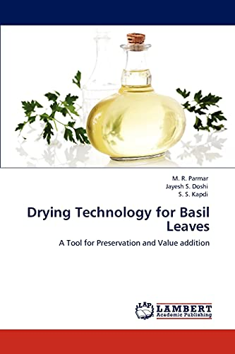 Drying Technology for Basil Leaves: Parmar, M. R.