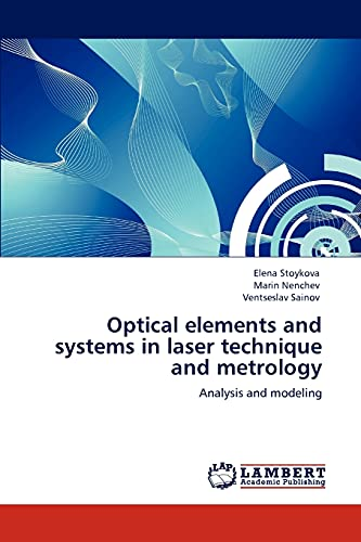 Optical Elements and Systems in Laser Technique and Metrology: Elena Stoykova