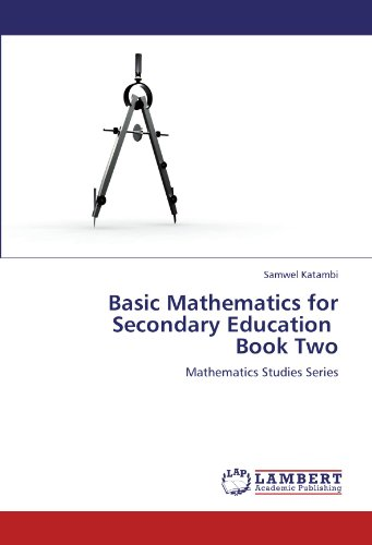 9783848412662: Basic Mathematics for Secondary Education Book Two: Mathematics Studies Series