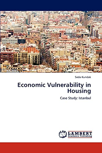 Economic Vulnerability in Housing: Seda Kundak