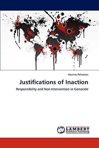 Justifications of Inaction: Hannes Peltonen