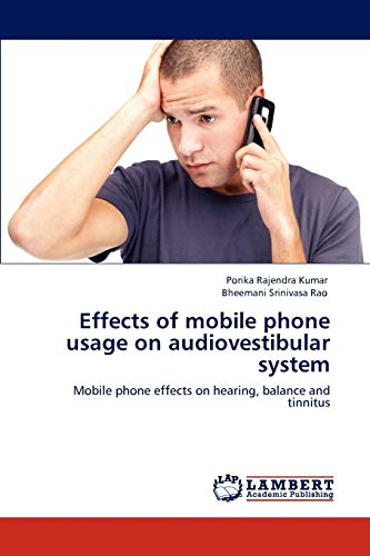 Effects of Mobile Phone Usage on Audiovestibular System: Porika Rajendra Kumar