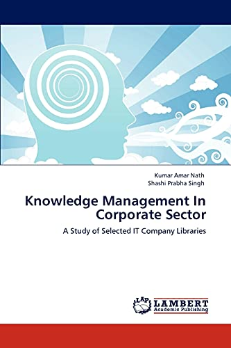 Knowledge Management In Corporate Sector: Amar Nath, Kumar;