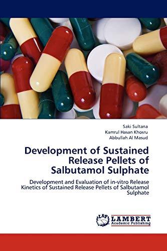 Development of Sustained Release Pellets of Salbutamol: Saki Sultana