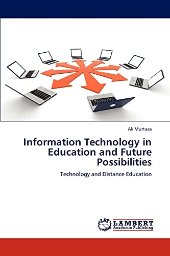 Information Technology in Education and Future Possibilities: Technology and Distance Education: ...