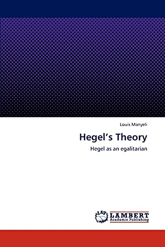 Hegels Theory: Louis Manyeli